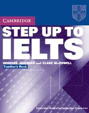 Cambridge - STEP UP TO IELTS Teacher's Book