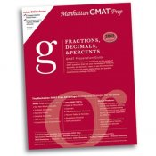 Fractions, Decimals, and Percents GMAT Preparation Guide (Manhattan GMAT Preparation Guides)