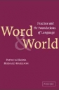 Word and World - Practice and the Foundations of Language