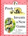 Pooh Invents a New Game. A Pooh & Piglet Book 7