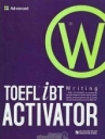 TOEFL - Activator - Advanced Writing – iso