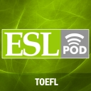 ESLPod English as a second Language (TOEFL Podcast)