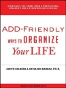 ADD-Friendly Ways to Organize Your Life (Audiobook) Unabridged edition 2012