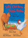The silly chicken = El pollo bobo