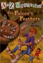 The Falcon's Feathers (A to Z Mysteries)