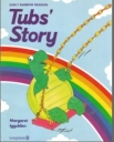 Tubs' Story - Early Rainbow Readers