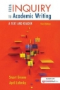 From Inquiry to Academic Writing: A Text and Reader, 3rd Edition