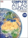 DK Complete Atlas of the World (3rd Edition)