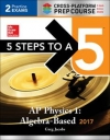 5 Steps to a 5 AP Physics 1: Algebra-Based 2017, Cross-Platform Prep Course, 3rd Edition