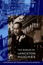 The Worlds of Langston Hughes: Modernism and Translation in the Americas