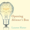 Opening Skinner's Box: Great Psychological Experiments of the Twentieth Century (Audiobook)